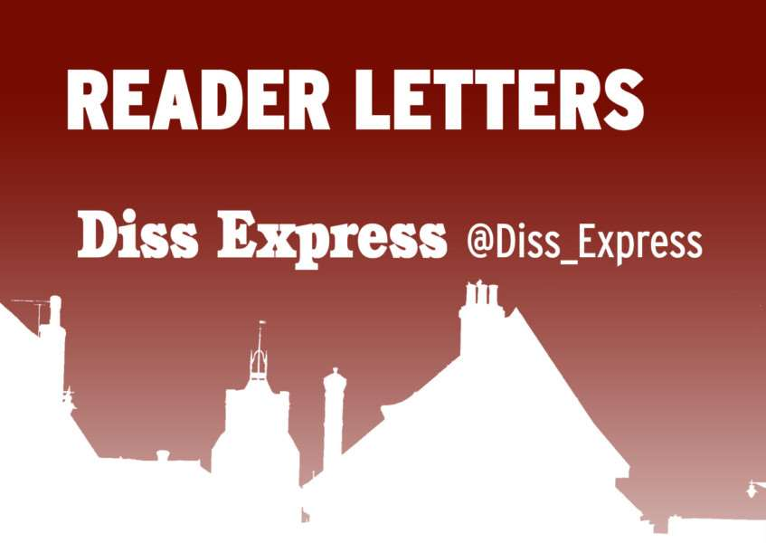 Reader Letters from the Diss Express, dissexpress.co.uk, @diss_express on Twitter
