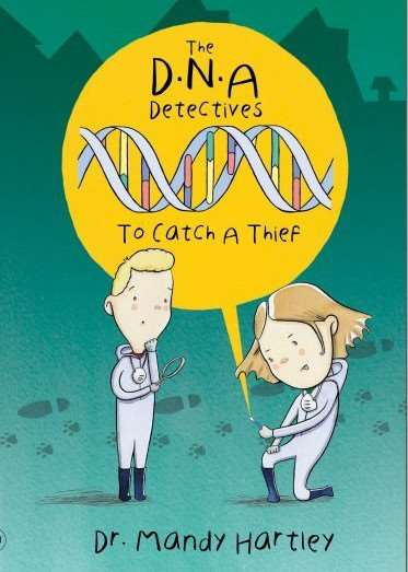 The DNA Detectives - a new book by Dr Amanda Hartley. Submitted picture.