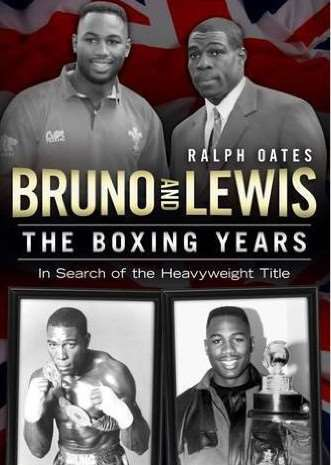 Bruno and Lewis: The Boxing Years